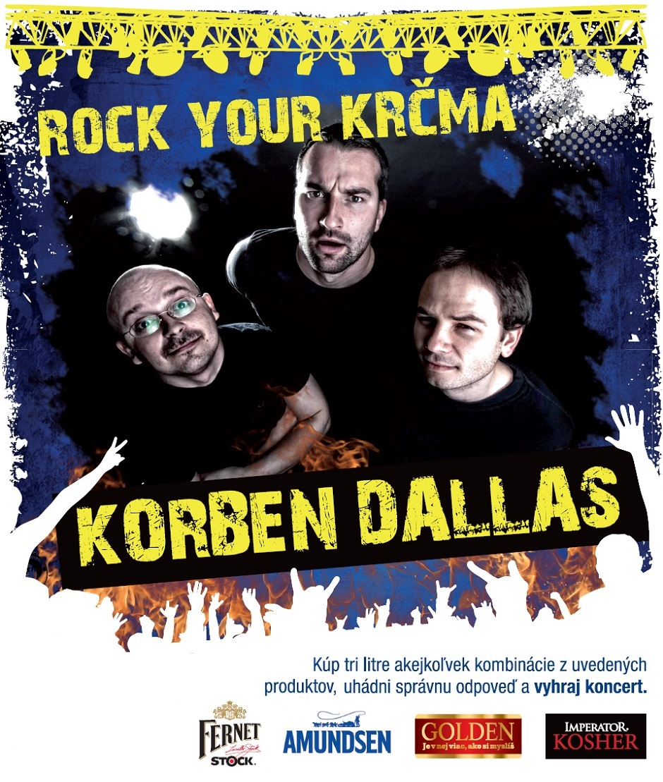 Metro a Korben Dallas v kampani Rock Your Krcma